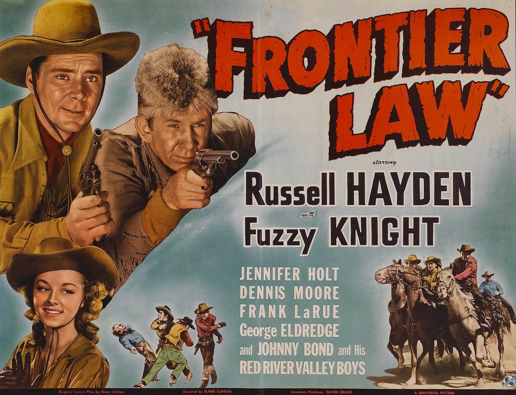 http://4.bp.blogspot.com/-nxr7nOV1d-U/T7UUf6PXH0I/AAAAAAAAEN4/aMy18IUB4e0/s1600/04_1943+Frontier+Law+LC.jpg