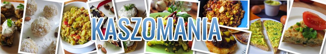 Kaszomania - pomysły na dania z kaszy jaglanej