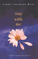 Stay With Me by Garret Freymann-Weyr