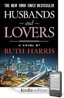 Right from the Top of Our Highly Rated Bargain Books File Comes Today's eBook of the Day: Ruth Harris' New York Times bestseller Husbands And Lovers is Just 99 Cents, and Here's a Free Sample!