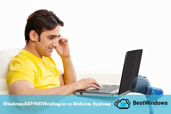WindowsASPNETHosting.in vs Webcom Systems : Best ASP.NET Hosting in India