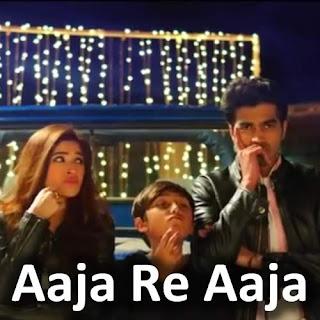 Aaja Re Aaja - Karachi Se Lahore