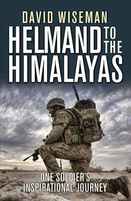 Books in my collection: Helmand to the Himalayas by David Wiseman