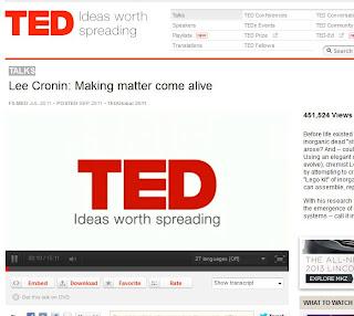 http://www.ted.com/talks/lee_cronin_making_matter_come_alive.html