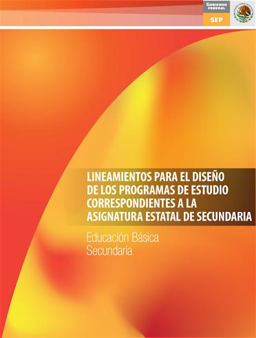 Lineamientos Generales Asignatura Estatal 2011 (descargalo)