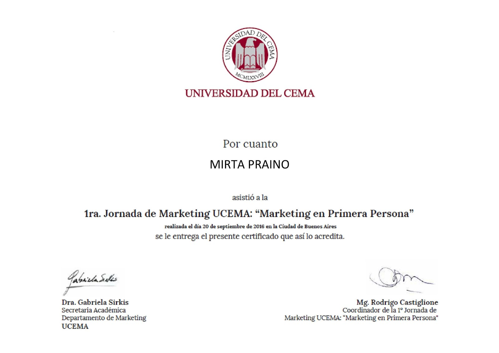 "1ra. Jornada de Marketing UCEMA "" MARKETING EN PRIMERA PERSONA"""