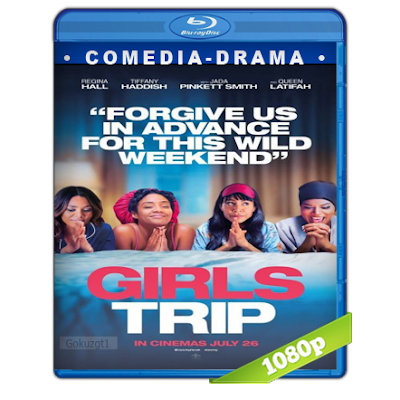 Viaje De Chicas (2017) BRRip Full 1080p Audio Trial Latino-Castellano-Ingles 5.1
