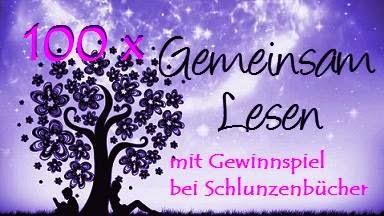 http://schlunzenbuecher.blogspot.de/2015/02/gemeinsam-lesen-100-gewinnspiel.html