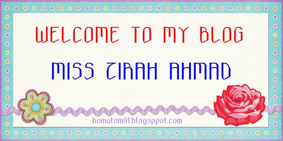 MISS ZIRAH AHMAD