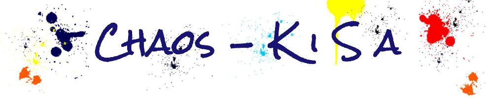 Chaos - K i S a