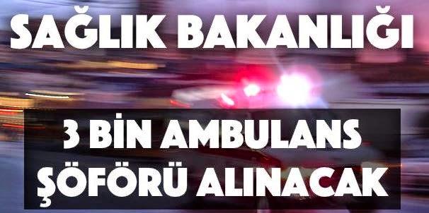 ambulans şoförü iş ilanları