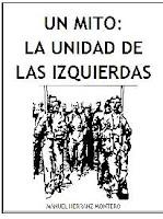 UN MITO: LA UNIDAD DE LAS IZQUIERDAS