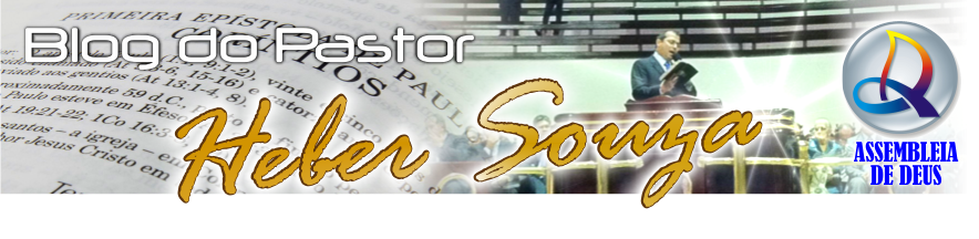 Blog do Pastor Heber Souza