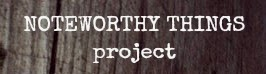Noteworthy Things Projet