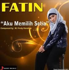 Download Lagu Fatin Aku Memilih Setia