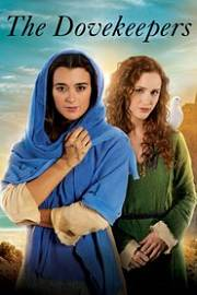 The Dovekeepers Miniserie online