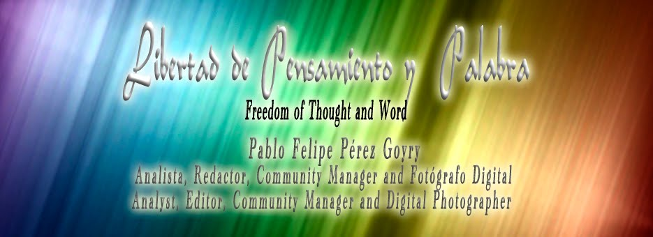 | Blog Freedom of Thought and Word | Blog Libertad de Pensamiento y Palabra |