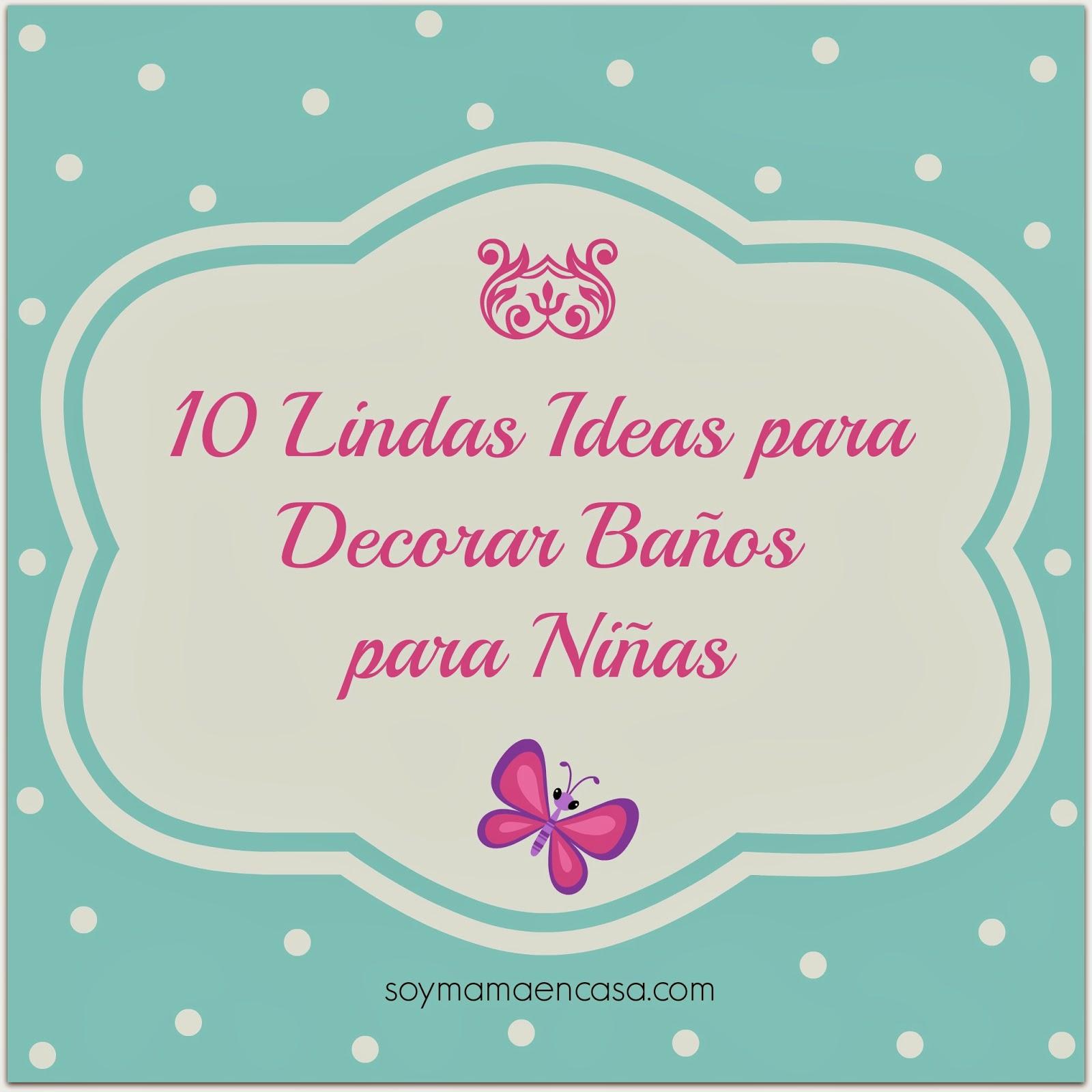 Decoracion Baño Ninas:10 Ideas para #Decorar la Casa: Baños de Niñas – Soy Mamá en Casa