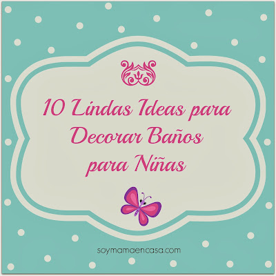 ideas decorar baños de niñas