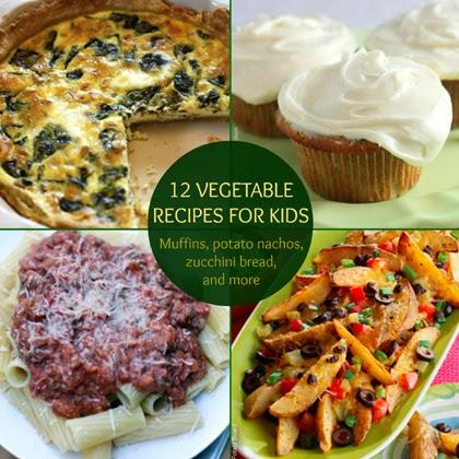 12 Vegetable Recipes for Kids