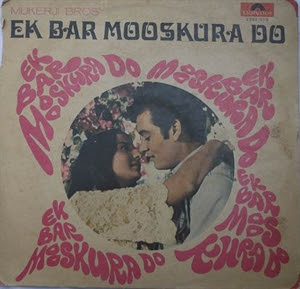 Ek Baar Mooskura Do Hindi Songs MP3