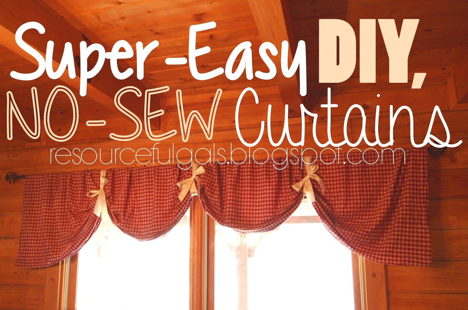 The resourceful gals super easy no sew diy curtains How to make a valance without sewing