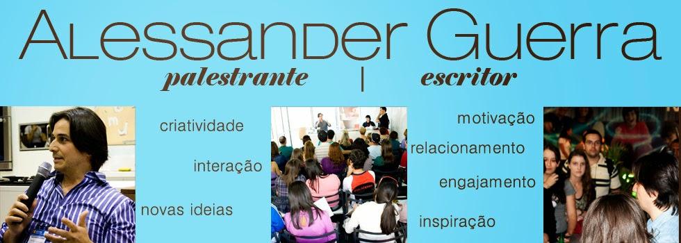 Alessander Guerra - palestrante  |  palestras