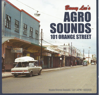 Bunny Lee's Agro Sounds 101 Orange Street (2014)