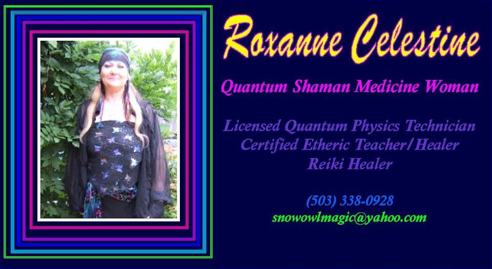 Roxanne Celestine Pratt  Quantum Shaman Medicine Woman