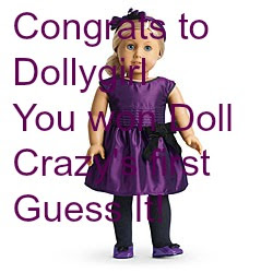 I won Dolls Crazy&#39;s first Guess It!!!