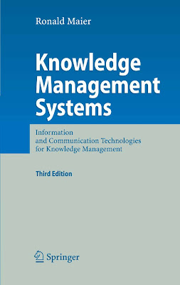 Knowledge Management Systems: Information and Communication Technologies for Knowledge Management - 1001 Ebook - Free Ebook Download