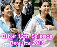 Bihar Board 12th Science Result 2015, Bihar Board Intermediate Result 2015 Science Stream, Bihar Inter Result 2015 Today 3 PM, bihar board results.net Bihar Intermediate Science Result 2015