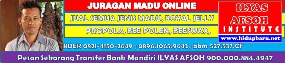Jual Madu 0821.4150.2649 (Telkomsel) Mr. ILYAS