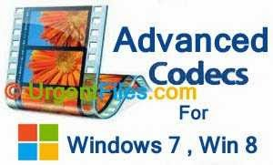 Advanced Codecs for Win 7 and Win 8