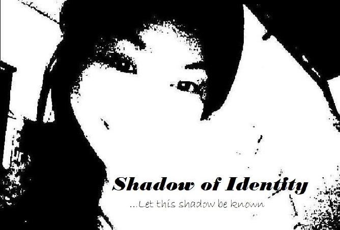 Shadow of Identity