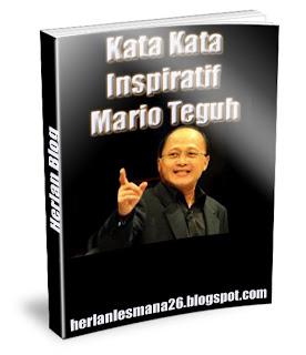 Kumpulan Kata Kata Inspiratif Mario Teguh - Herlan Blog