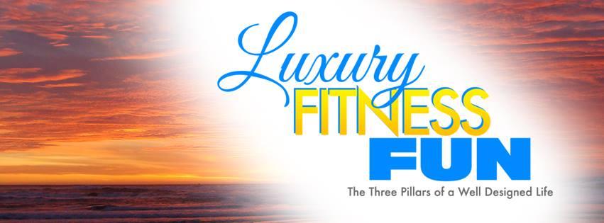 Luxury Fitness Fun