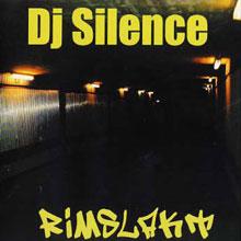 DJ Silence - Rimslakt (2002)
