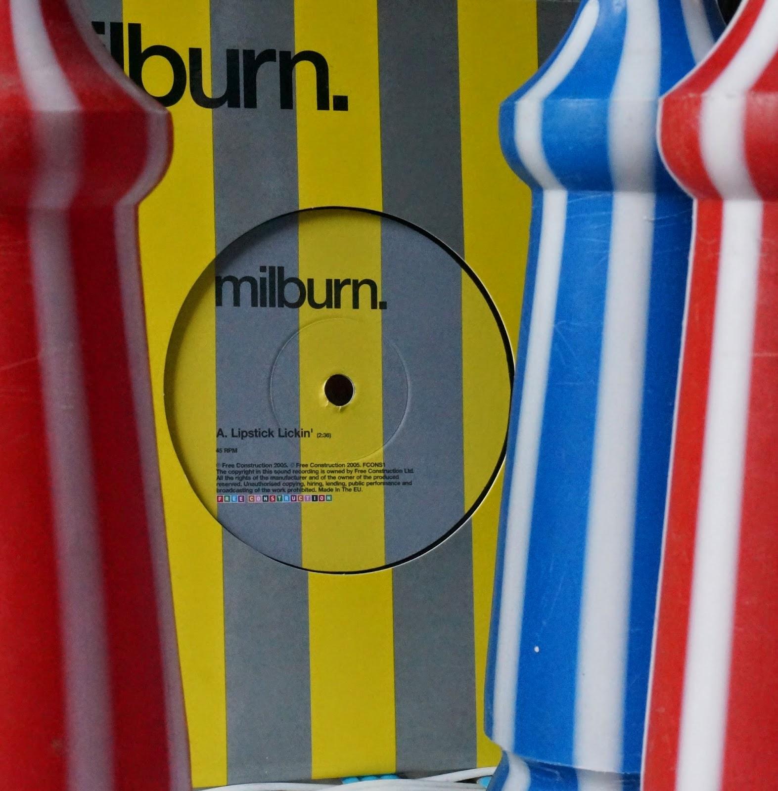 "7"" - Free Construction Records - 2005 - UK      Milburn - Lipstick Lickin'"
