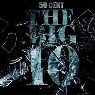 50 Cent: The Big 10
