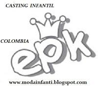 EPK CASTING MODELO INFANTIL CONVOCATRIA COLOMBIA