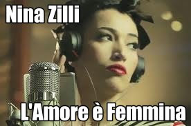 nina zilli - l'amore  femmina