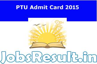 PTU Admit Card 2015