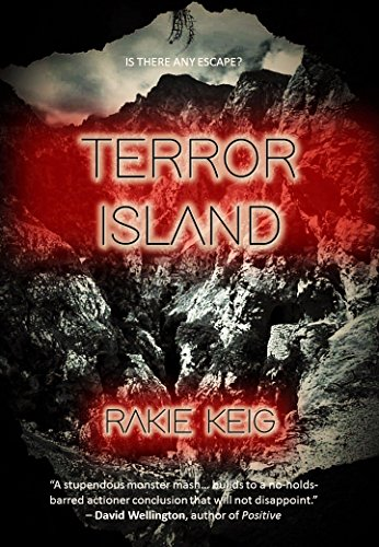 TERROR ISLAND by Rakie Keig