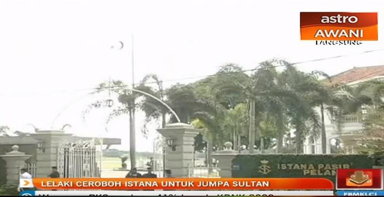 Ceroboh Istana Nak Jumpa Sultan Johor
