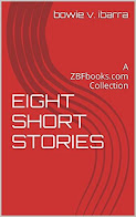 Click the cover to get '8 Short Stories: A ZBFbooks.com Collection""