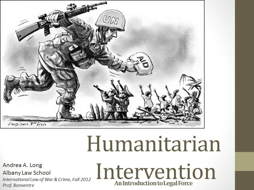 thesis on+humanitarian military intervention The us humanitarian intervention on libya was carried out by international institutions and individual sovereign states and had often been related to the usage of military force therefore, it was perceived that it was a mean of ways to stop sovereign states from committing human rights abuse to its people.