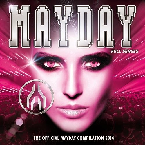Mayday 2014 Full Senses