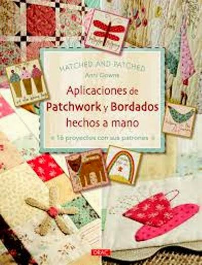 http://libros.fnac.es/a961089/Anni-Downs-Aplicaciones-de-Patchwork-y-bordados-hechos-a-mano