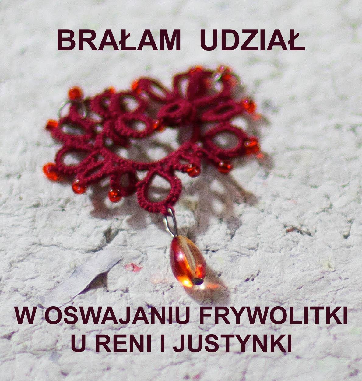 Oswajanie frywolitki u Reni i Justynki